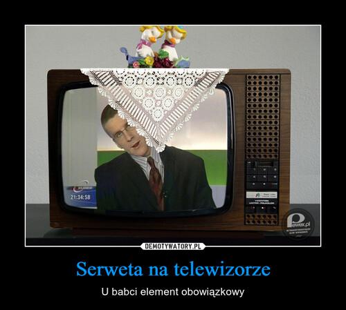 Serweta na telewizorze