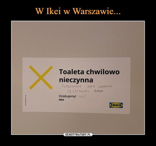 W Ikei w Warszawie...