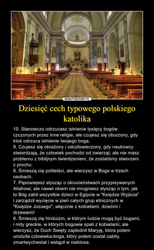 Dziesięć cech typowego polskiego katolika