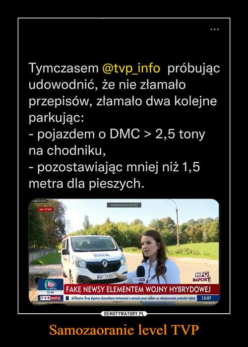 Samozaoranie level TVP