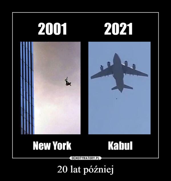 20 lat później –