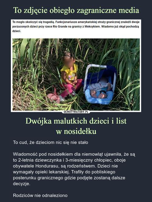 To zdjęcie obiegło zagraniczne media Dwójka malutkich dzieci i list w nosidełku