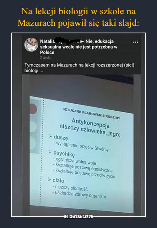 Na lekcji biologii w szkole na Mazurach pojawił się taki slajd: