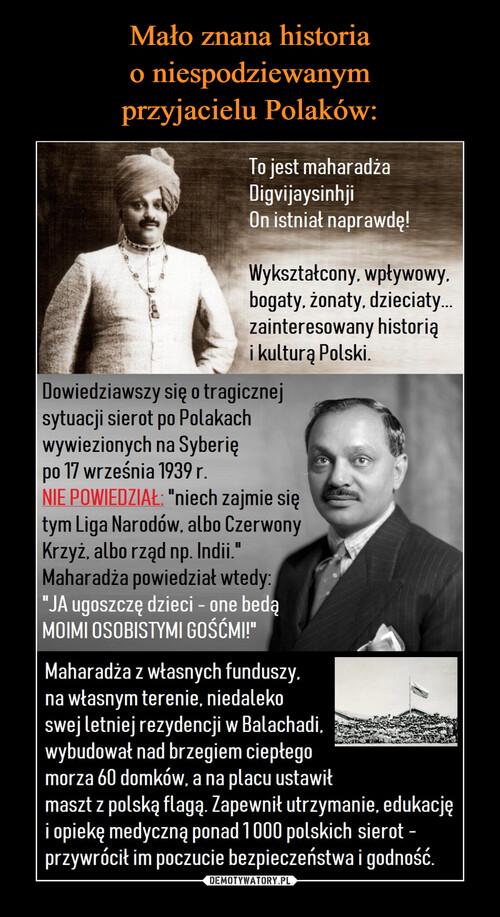 Mało znana historia o niespodziewanym przyjacielu Polaków: