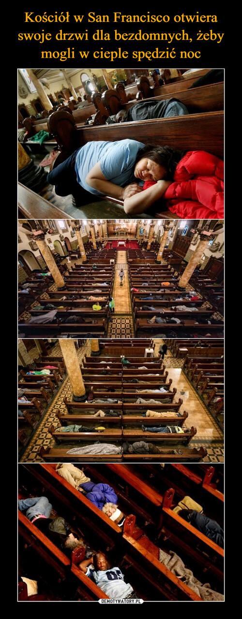 Kościół w San Francisco otwiera swoje drzwi dla bezdomnych, żeby mogli w cieple spędzić noc