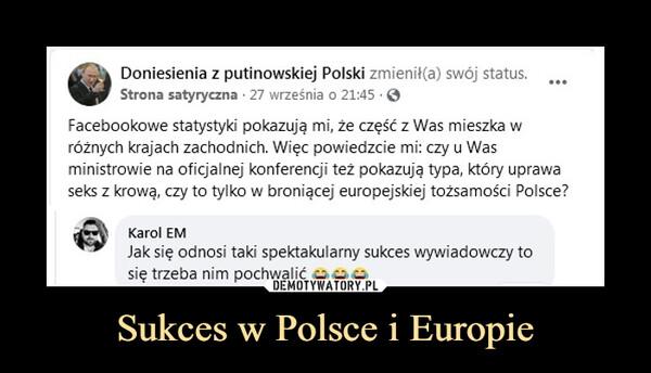 Sukces w Polsce i Europie –